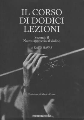 Il corso di dodici lezioni, secondo il Nuovo Approccio al violino