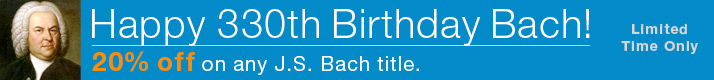 Save 20% on any J.S. Bach Music