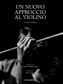 Un nuovo approccio al violino, di Kató Havas